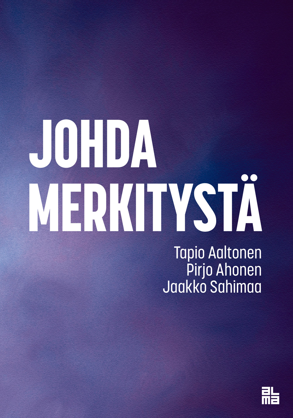 Johda merkitystä -kirja kilpailee finaalissa Suomen Ekonomien bisneskirjapalkinnosta