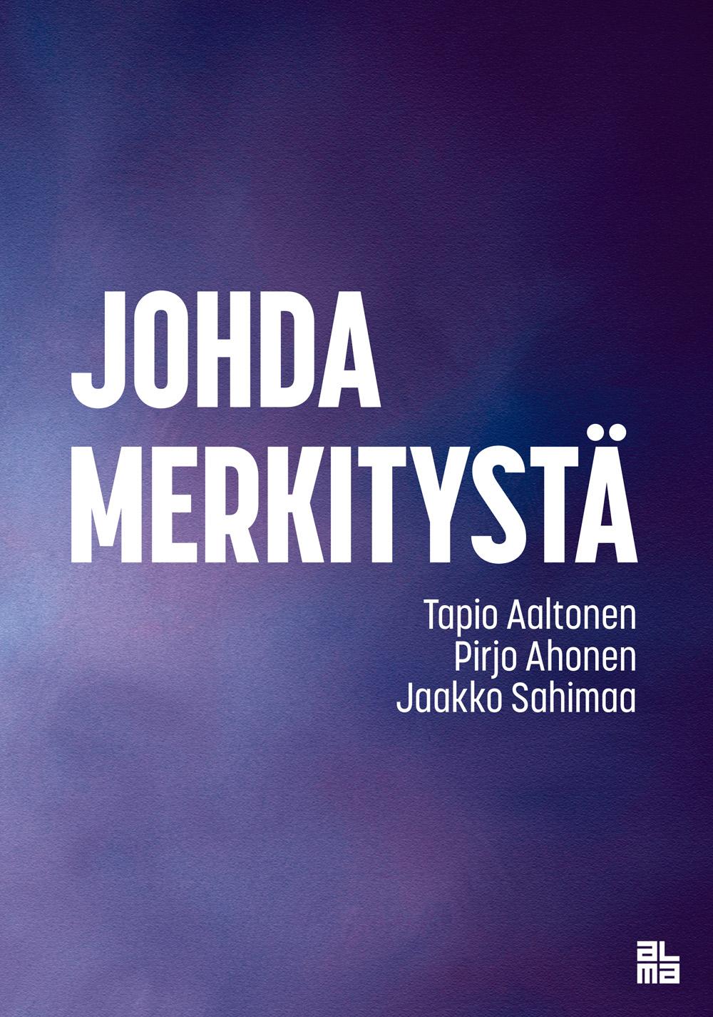 Johda merkitystä -kirja valittiin Suomen top 3 -bisneskirjojen joukkoon!